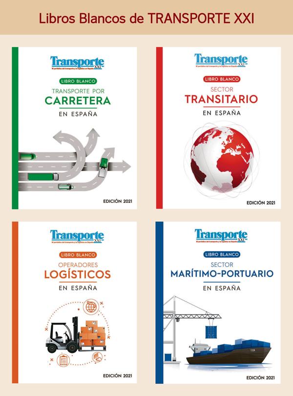 La Edición 2021 de los cuatro Libros Blancos de TRANSPORTE XXI ya se pueden adquirir contactando con suscripciones@grupoxxi.com